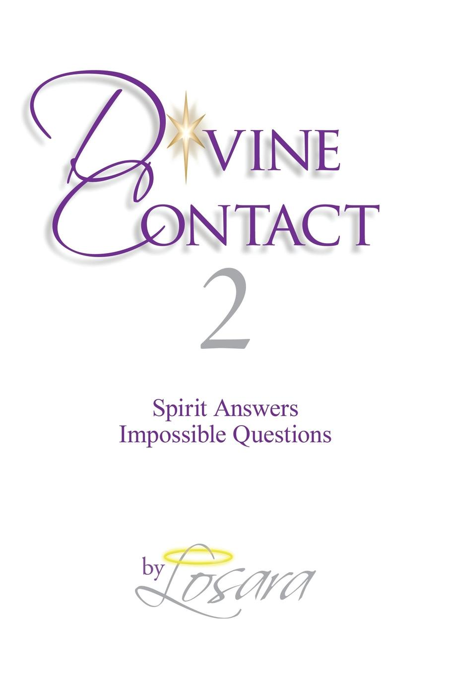 Losara Divine Contact 2. Spirit Answers Impossible Questions plumbing questions and answers pdf