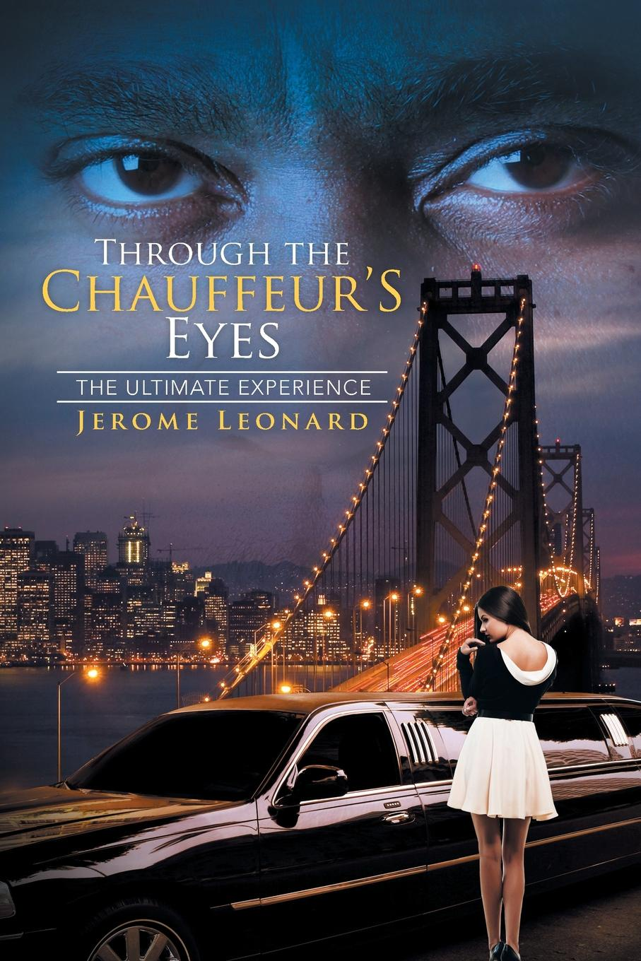 Jerome Leonard Through the Chauffeur's Eyes. The Ultimate Experience