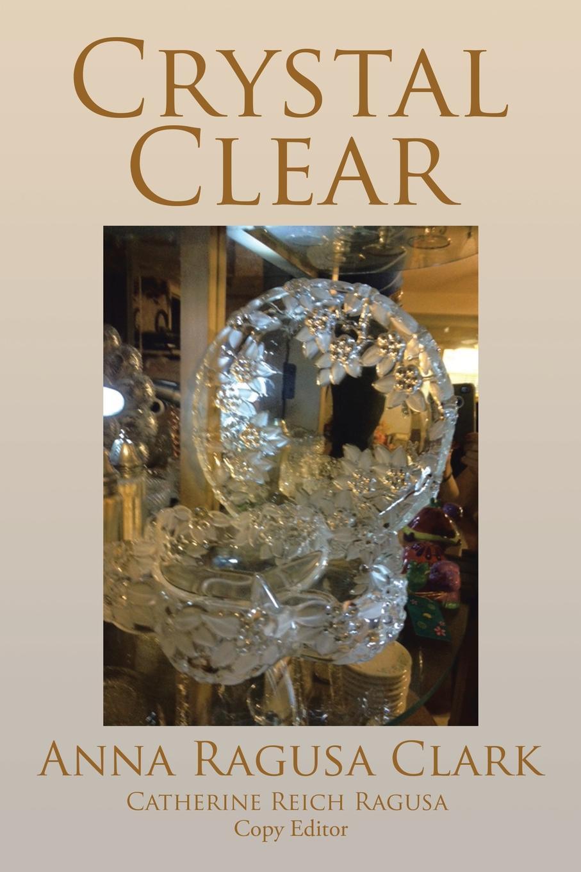 Anna Ragusa Clark Crystal Clear цены онлайн