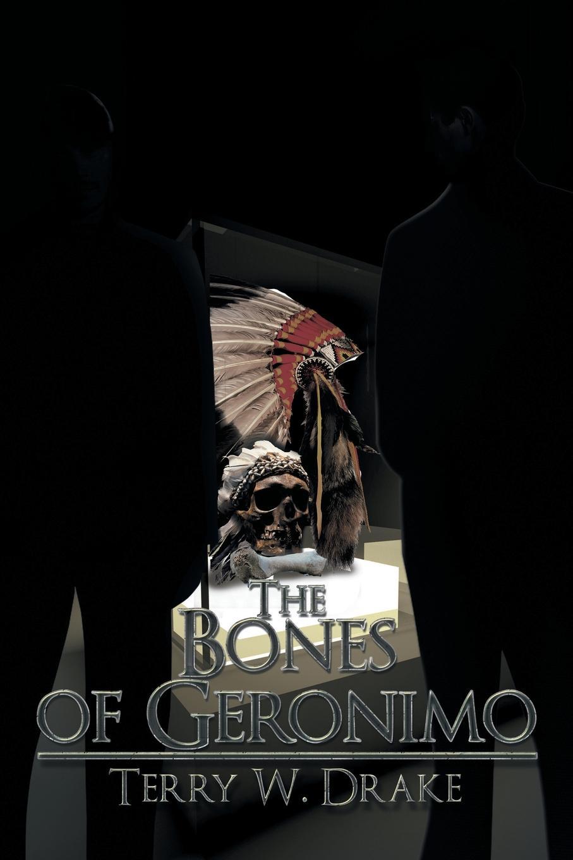 цены Terry W. Drake The Bones of Geronimo