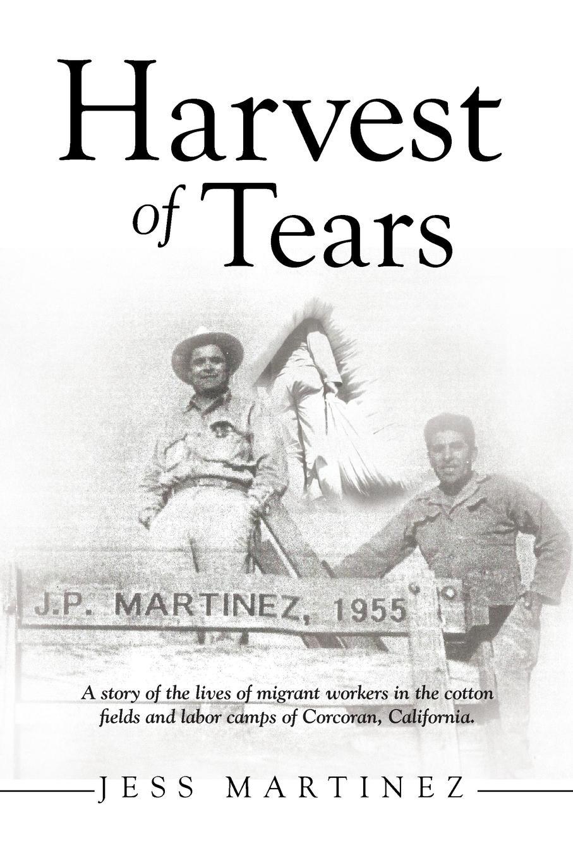Jess Martinez Harvest of Tears