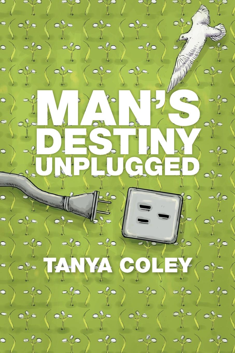 Tanya Coley Man's Destiny Unplugged cait london rio man of destiny