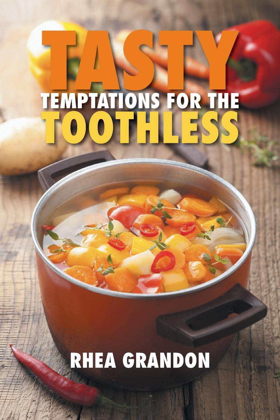 лучшая цена Rhea Grandon Tasty Temptations for the Toothless