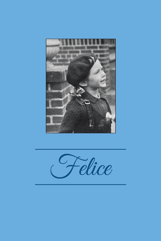 Felice Horwitz Felice felice