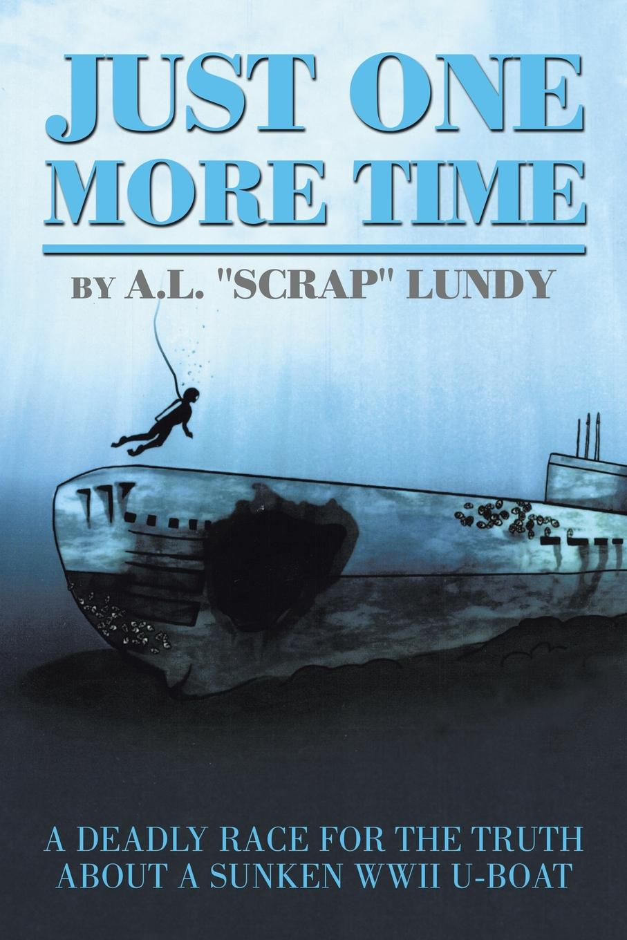 A.L. Scrap Lundy Just one more time just one year