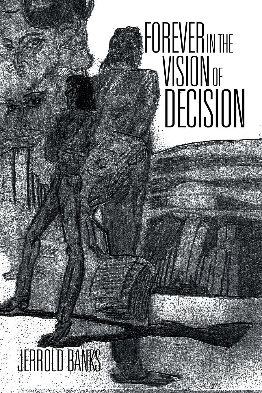 Jerrold Banks Forever in the Vision of Decision the forever court
