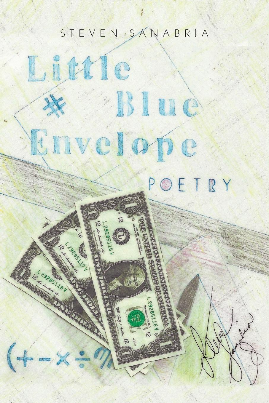 Steven Sanabria Little Blue Envelope. Poetry steven sanabria little blue envelope poetry