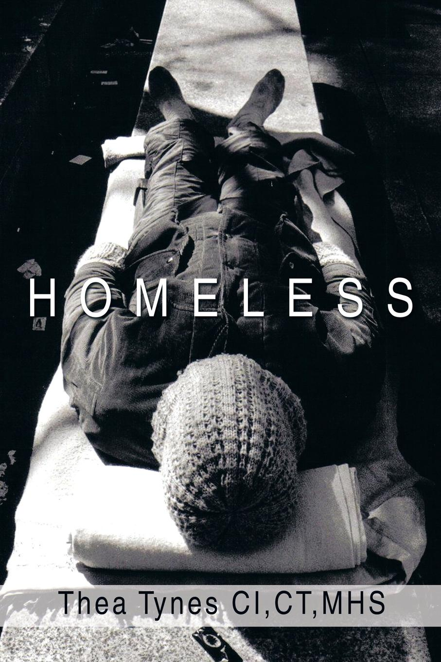 Thea Tynes CI Ct Mhs Homeless sharon rodriguez homeless with honor