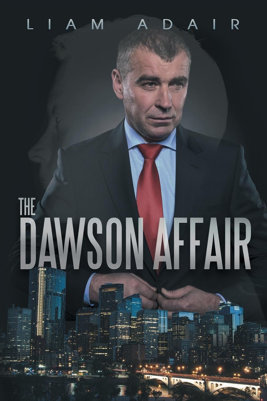Liam Adair The Dawson Affair liam adair the dawson affair