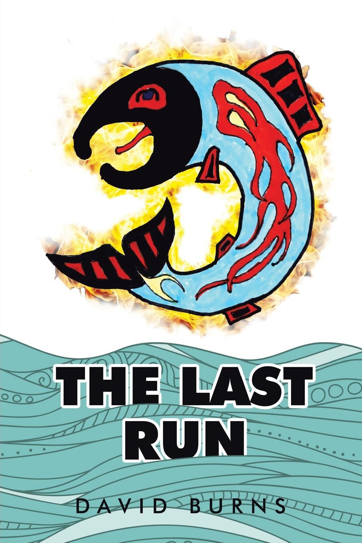 David Burns The Last Run