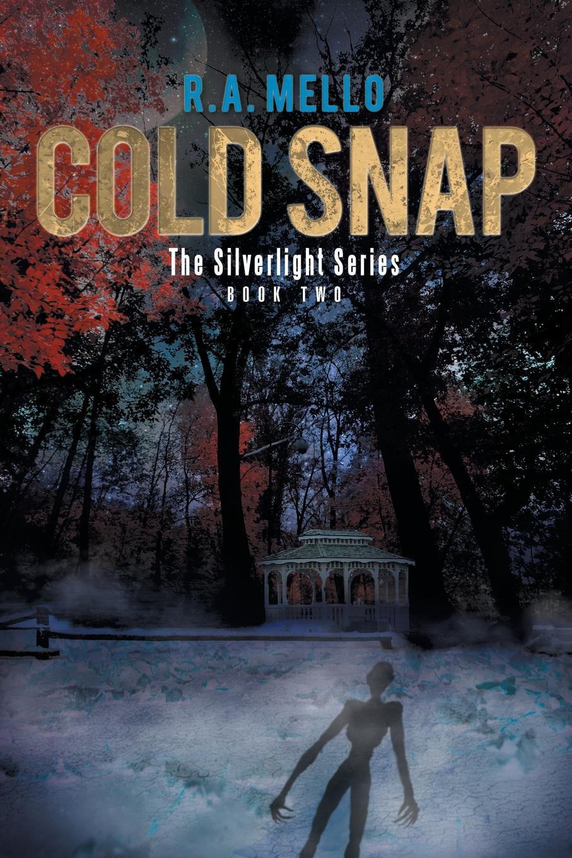 R. A. Mello Cold Snap. The Silverlight Series Book Two стоимость