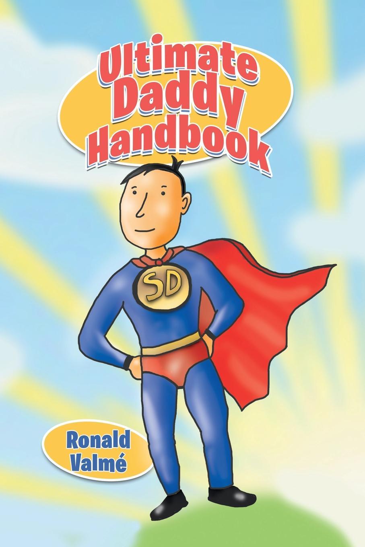 Ronald Valme Ultimate Daddy Handbook tony buzan mind map handbook the ultimate thinking tool