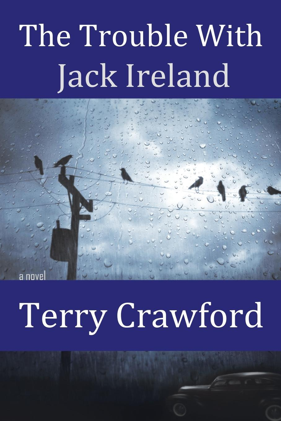 Terry Crawford The Trouble with Jack Ireland ireland 2016