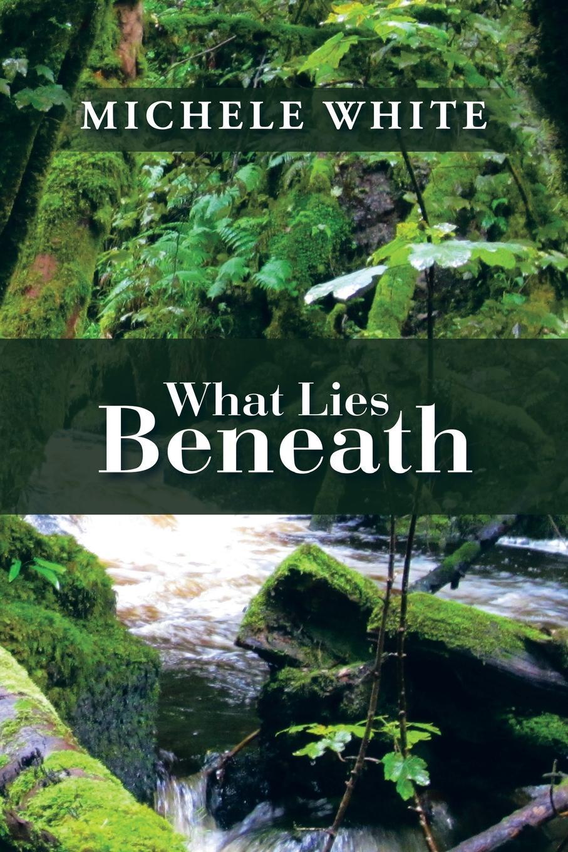 Michele White What Lies Beneath rachel green white lies