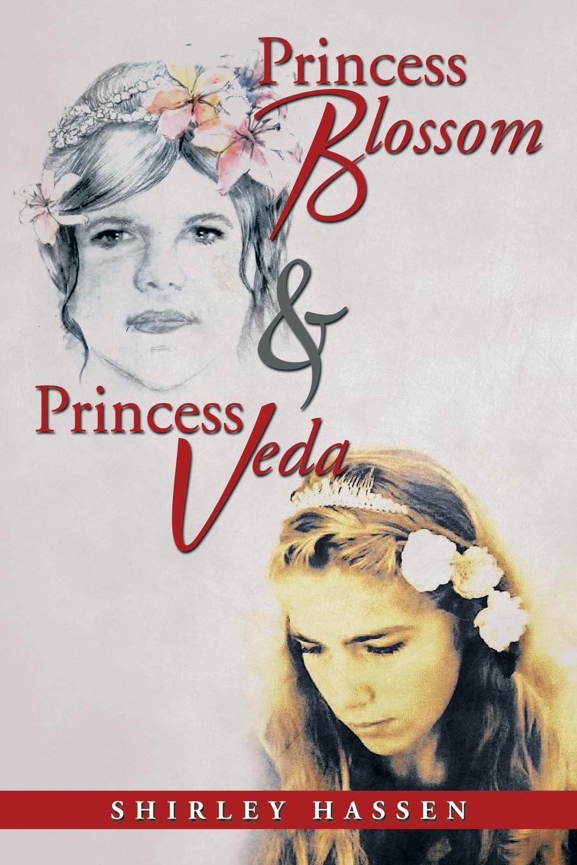 Shirley Hassen Princess Blossom & Princess Veda princess