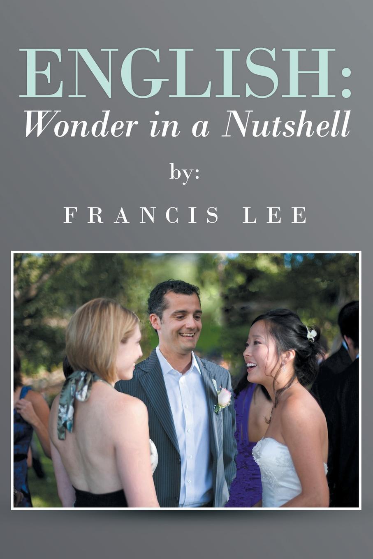 Francis Lee English. Wonder in a Nutshell mcewan i nutshell