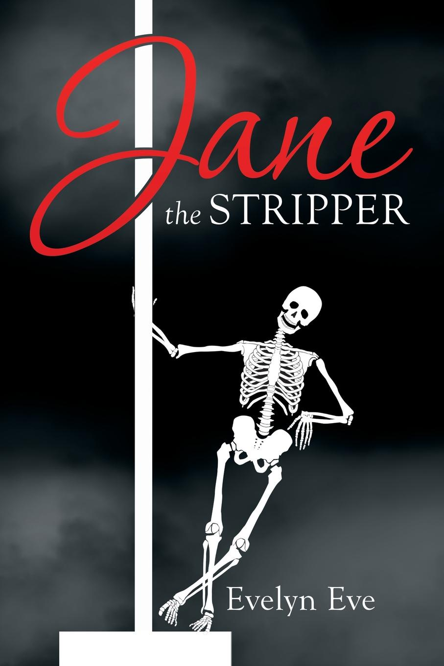 Evelyn Eve Jane the Stripper jane