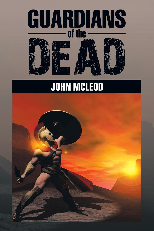 John McLeod Guardians of the Dead john tobin the faro table or the guardians