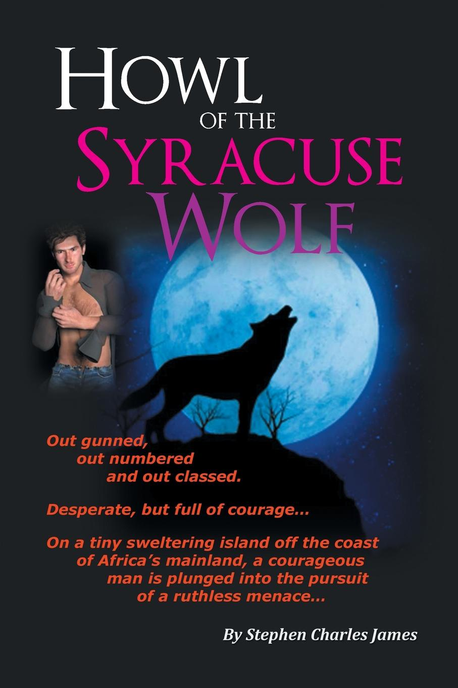 Stephen Charles James Howl of the Syracuse Wolf murder most howl