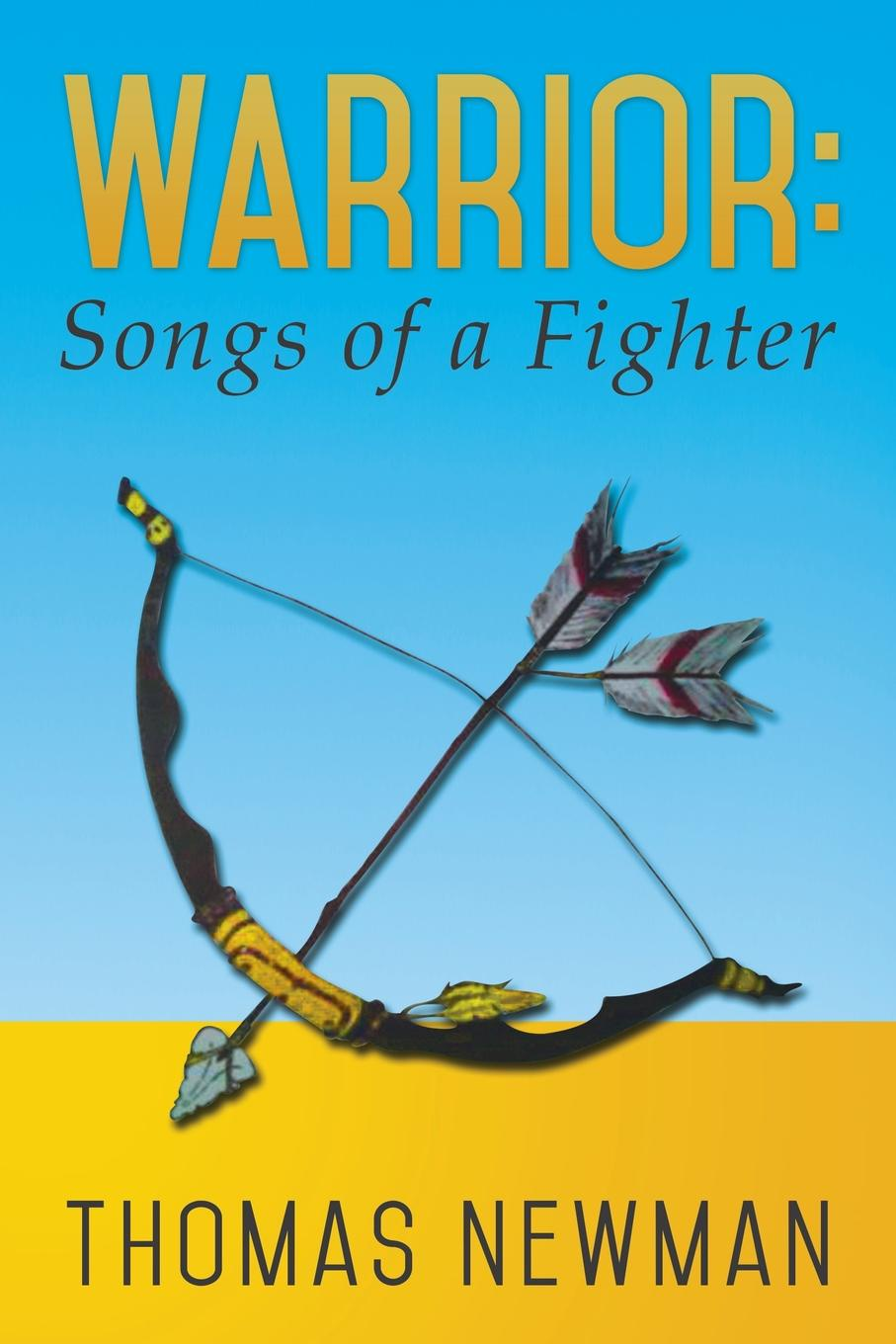 Thomas Newman Warrior. Songs of a Fighter marcus blake ring of warriors making a fighter