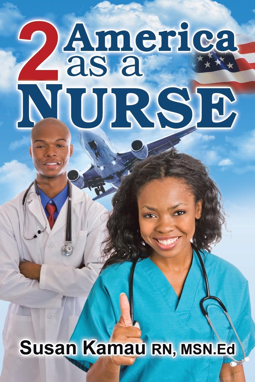 Susan Kamau To America as a Nurse
