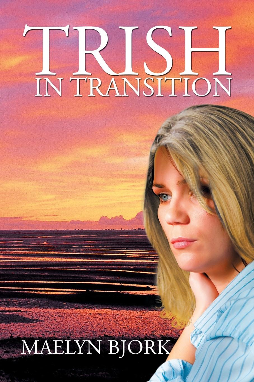 Maelyn Bjork Trish in Transition недорого