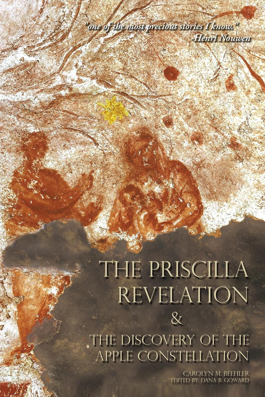 Carolyn M. Beehler The Priscilla Revelation and the Discovery of Apple Constellation