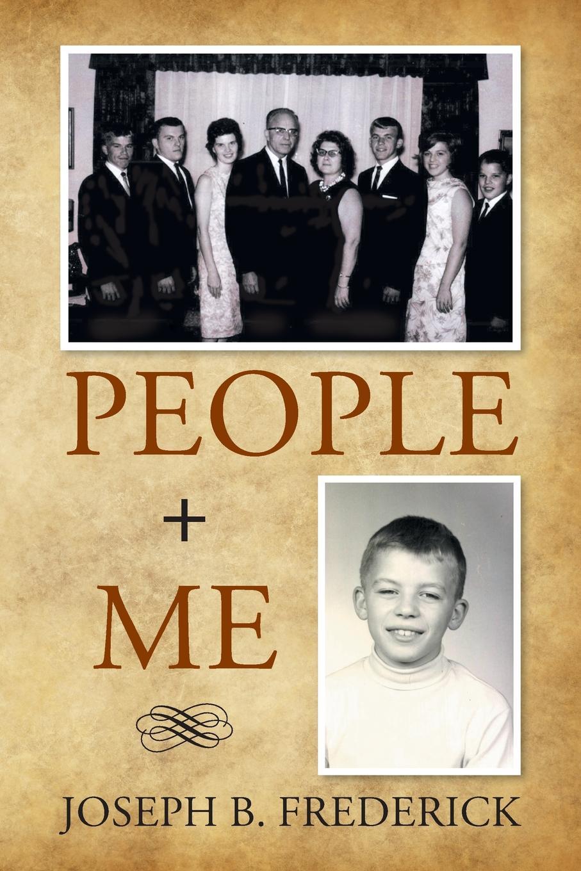 Joseph B. Frederick People + Me