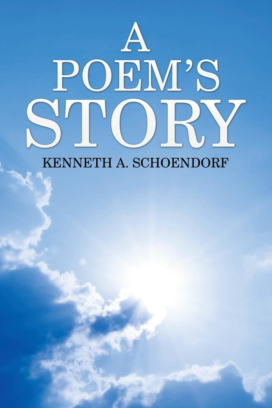 Kenneth A. Schoendorf A Poem's Story a denim story