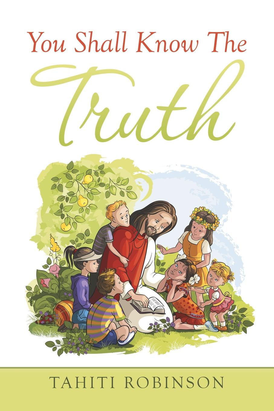 Tahiti Robinson You Shall Know the Truth ryan d all we shall know