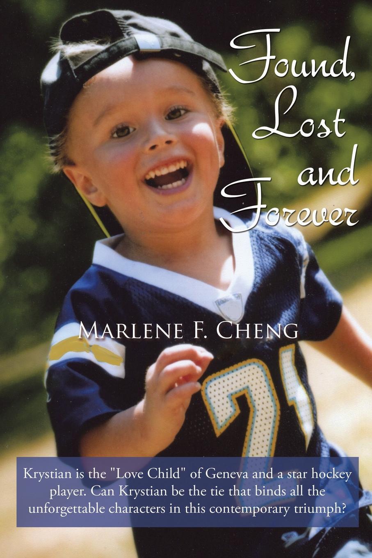 цены на Marlene F. Cheng Found, Lost and Forever  в интернет-магазинах