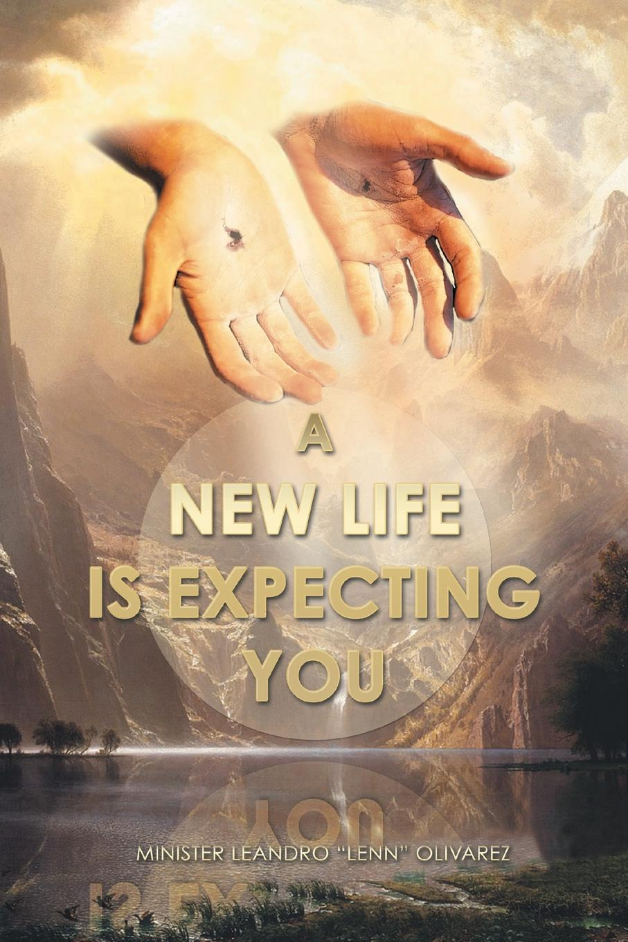 Minister Leandro Lenn Olivarez A New Life Is Expecting You carol grace expecting