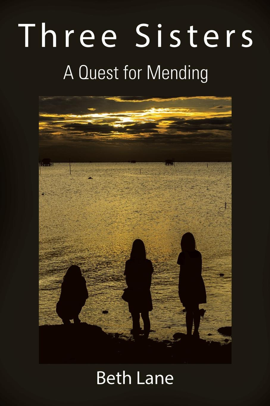 Фото - Beth Lane Three Sisters. A Quest for Mending terry cook three mormon missions sisters