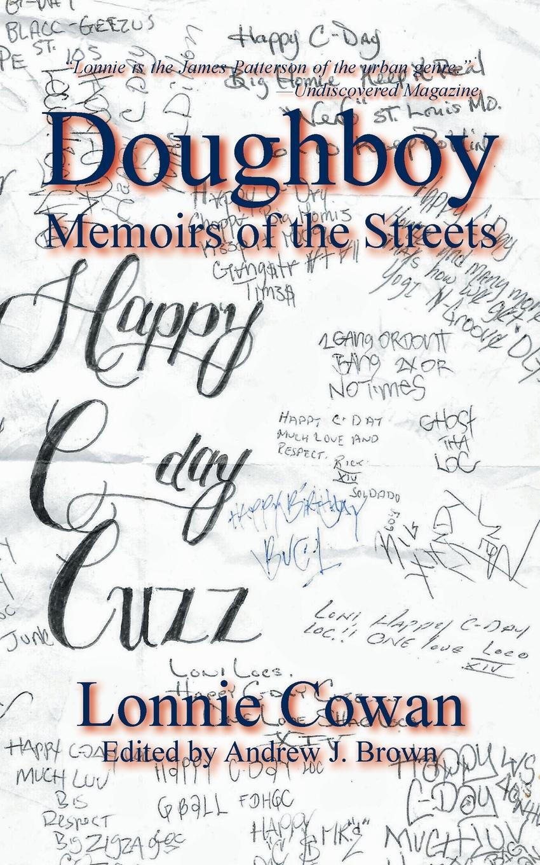 Lonnie Cowan Doughboy Memoirs of the Streets