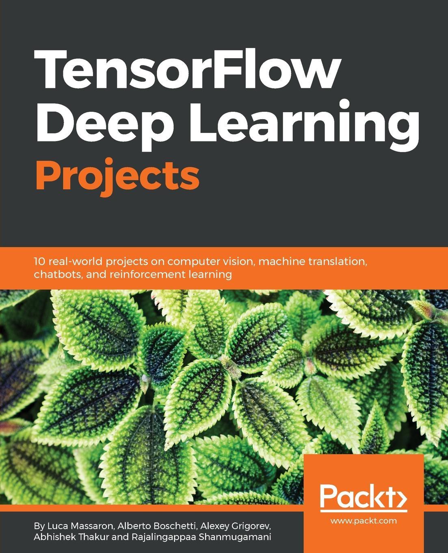 TensorFlow Deep Learning Projects
