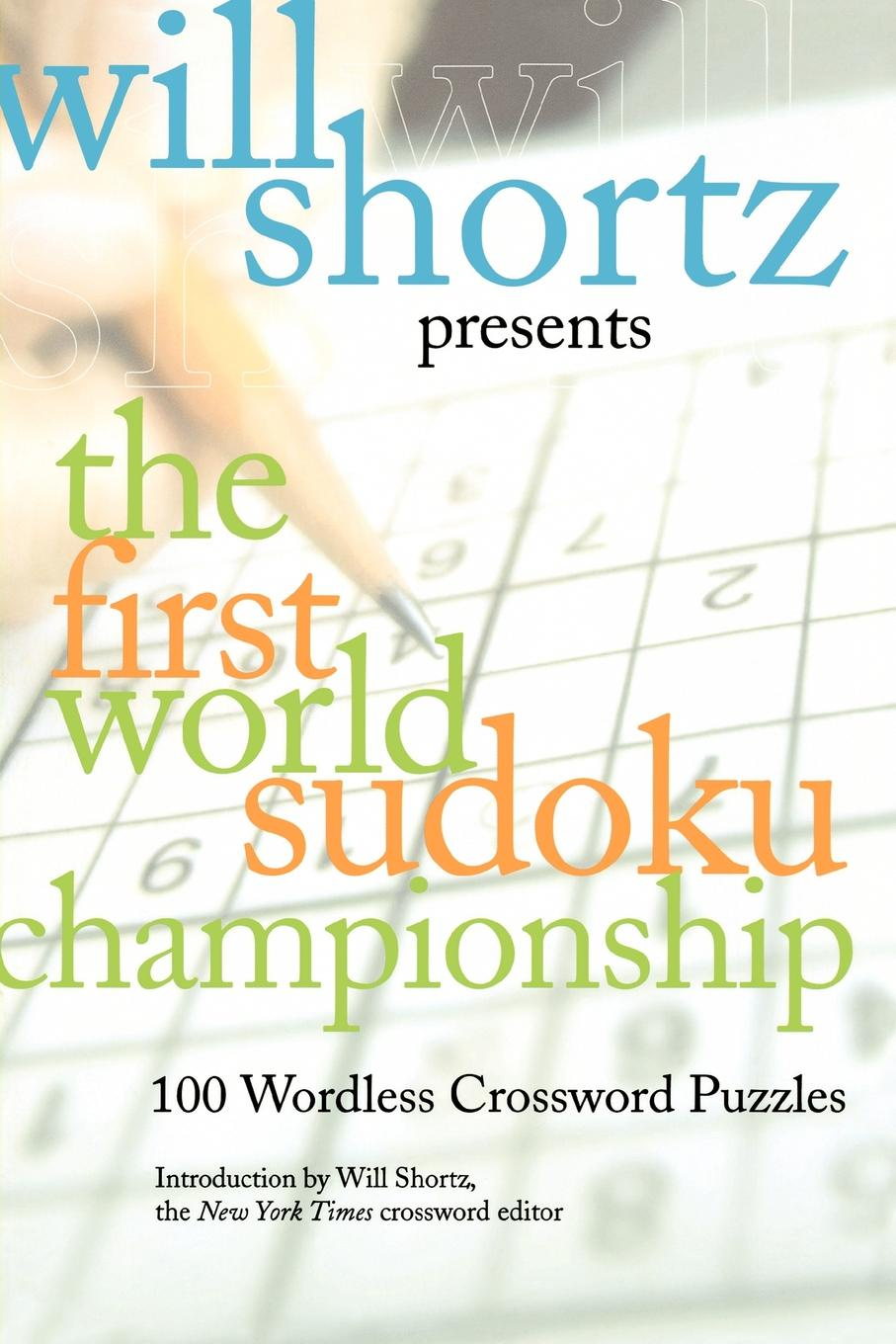 Will Shortz Presents the First World Sudoku Championship. 100 Wordless Crossword Puzzles the open championship 2019 day two
