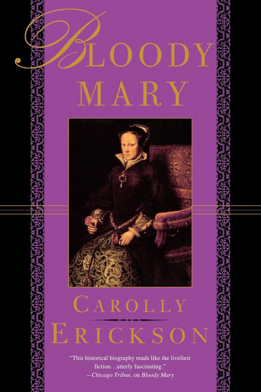 Carolly Erickson Bloody Mary