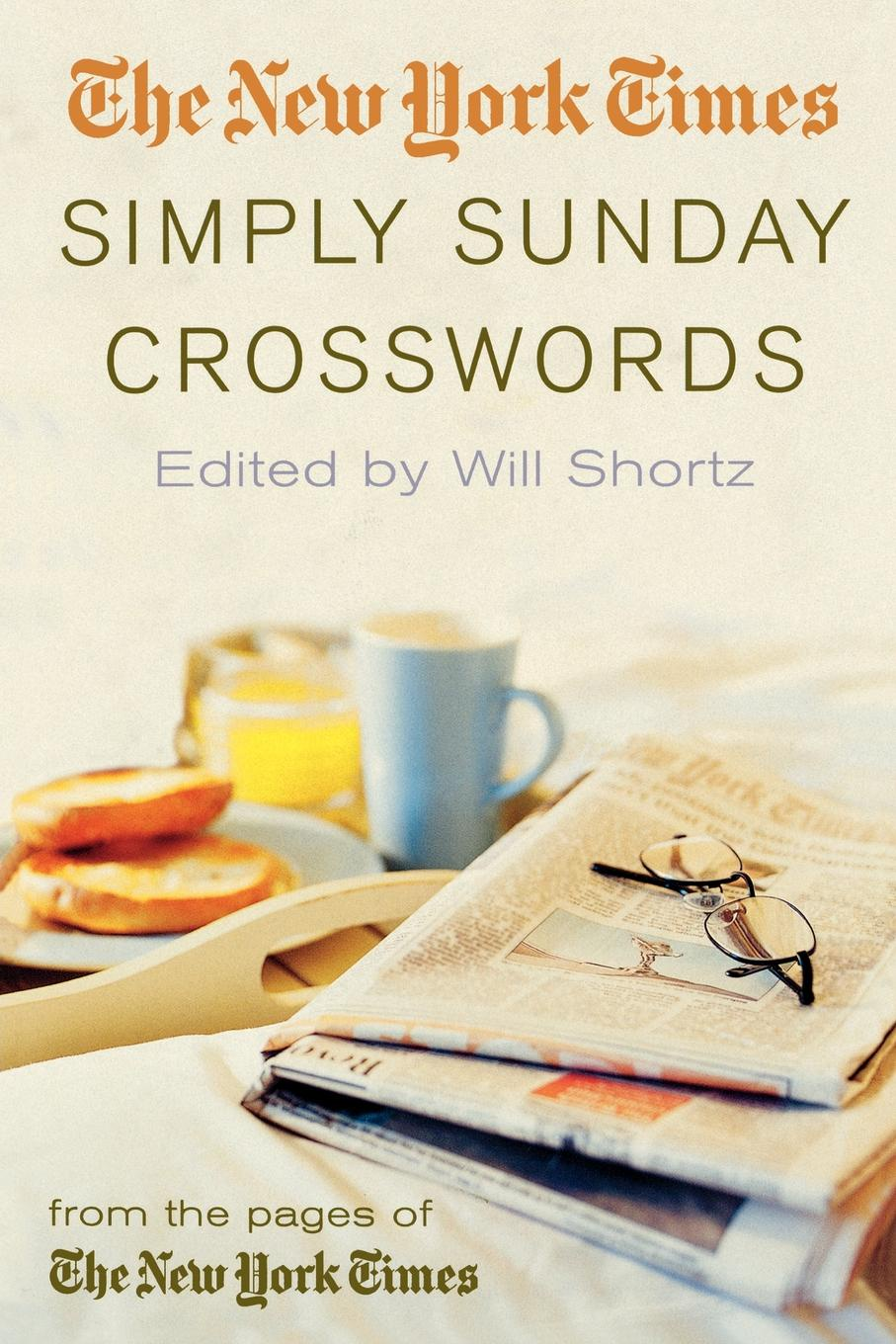 The New York Times Simply Sunday Crosswords. From the Pages of the New York Times the proclaimers york
