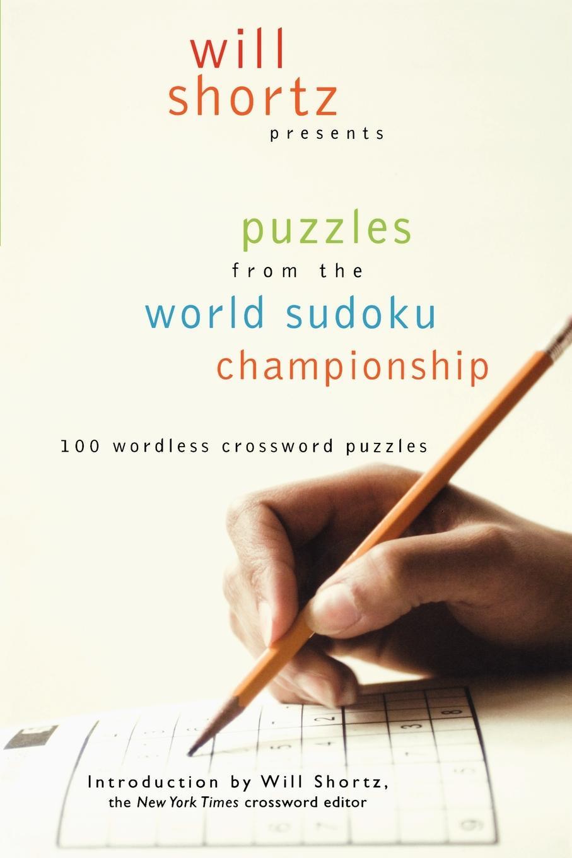 купить Will Shortz Will Shortz Presents Puzzles from the World Sudoku Championship по цене 1677 рублей