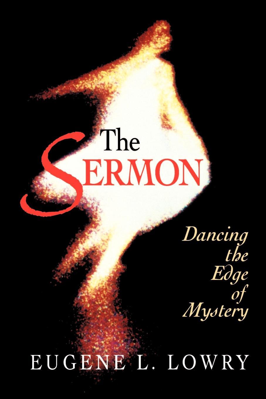 где купить Eugene L. Lowry The Sermon по лучшей цене