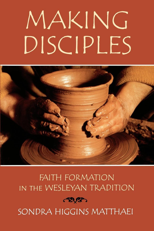 где купить Sondra Higgins Matthaei Making Disciples по лучшей цене