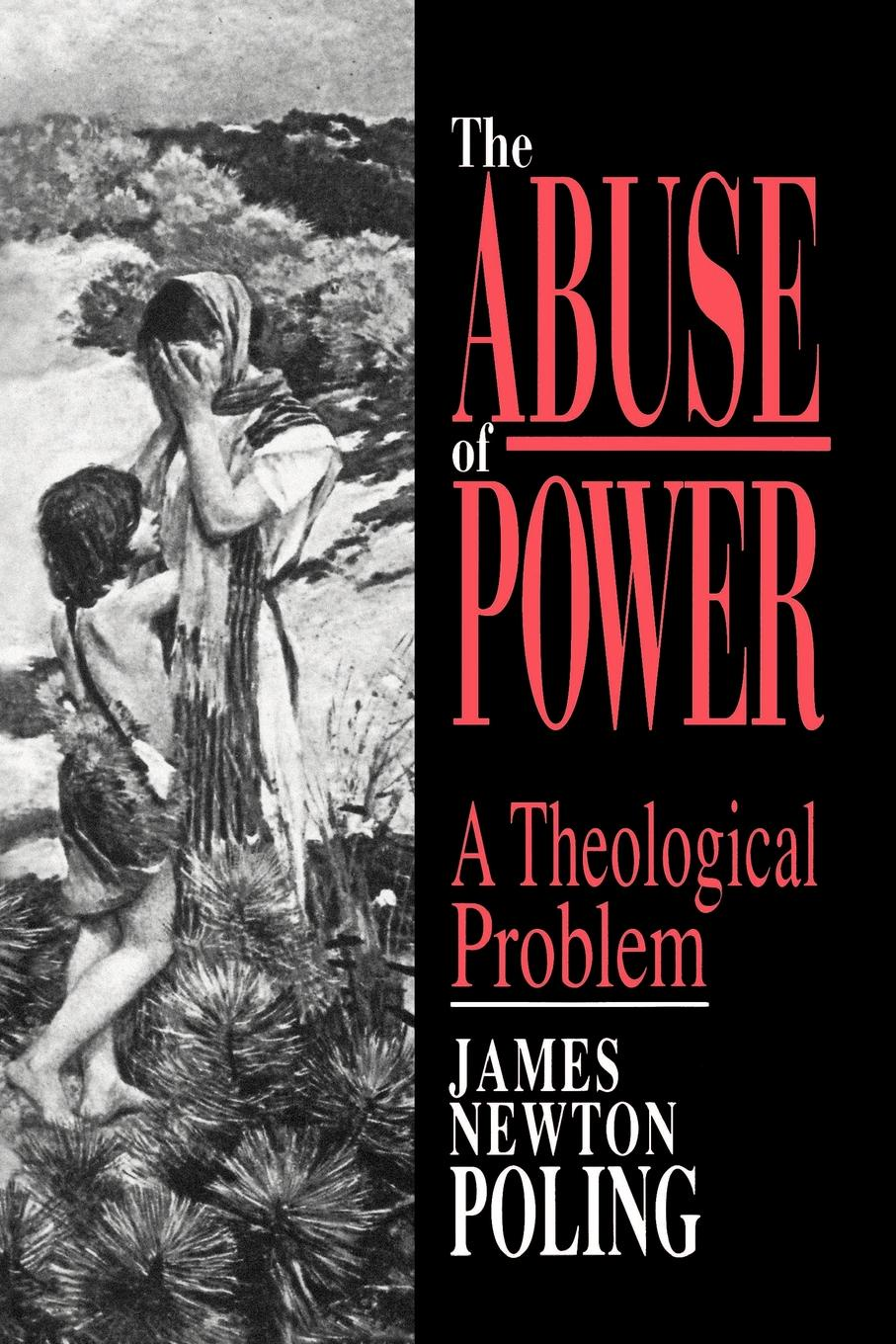 James Newton Poling The Abuse of Power