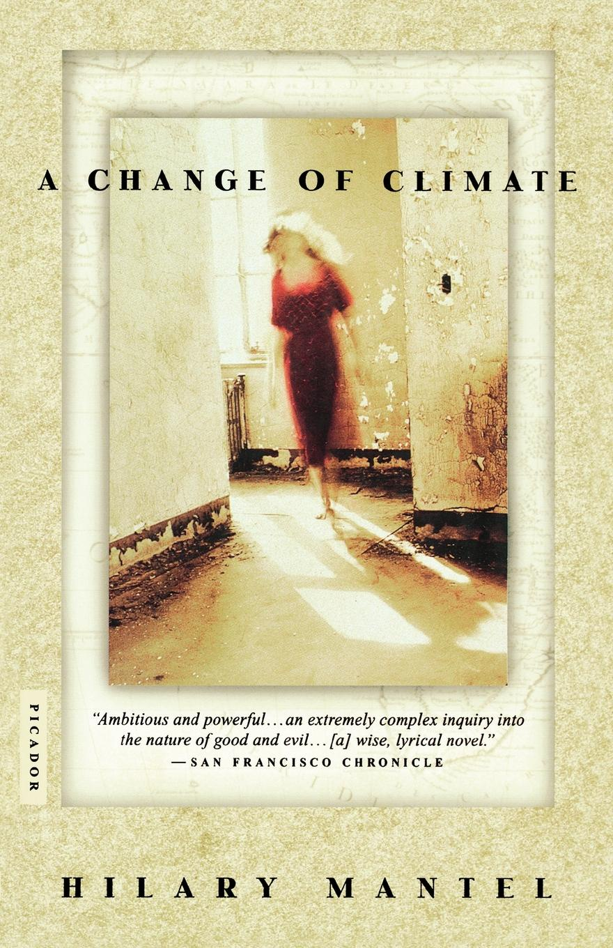 Hilary Mantel, Mantel A Change of Climate towards a cultural politics of climate change
