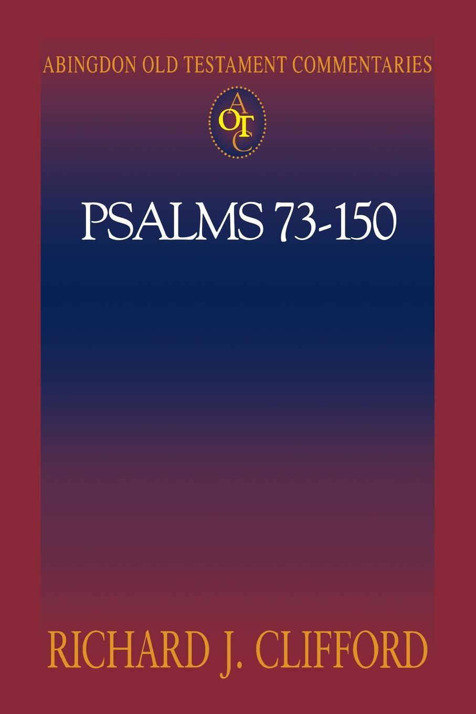 лучшая цена Richard J. Clifford Psalms 73-150