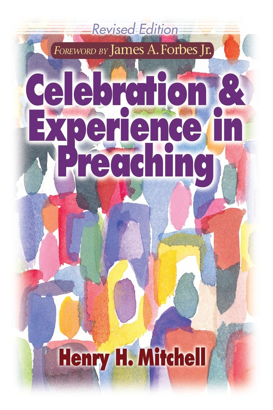 Henry H. Mitchell Celebration and Experience in Preaching все цены