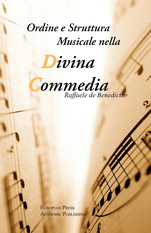 Raffaele De Benedictis Ordine e Struttura Musicale nella Divina Commedia la divina commedia purgatorio