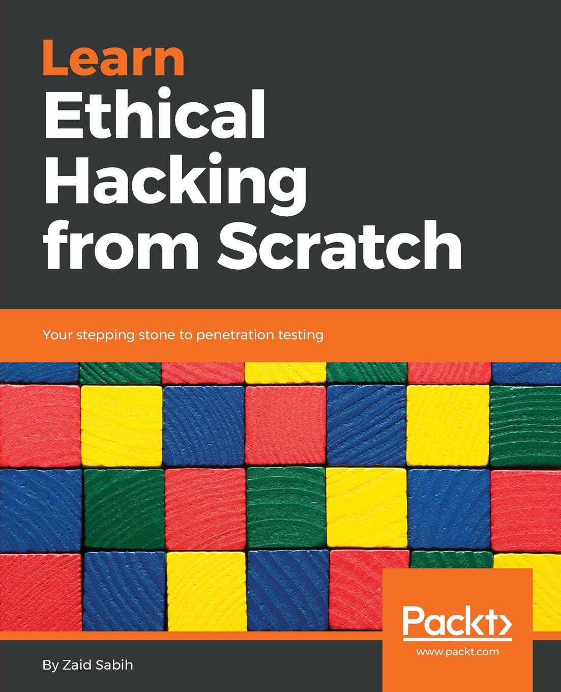 Zaid Sabih Learn Ethical Hacking from Scratch messiah from scratch