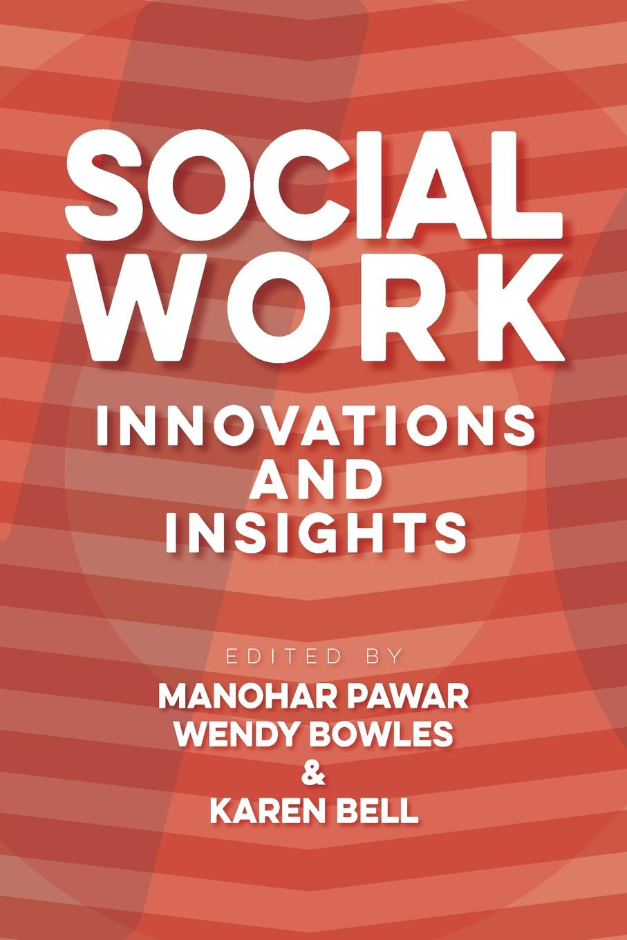 Social Work. Innovations and Insights
