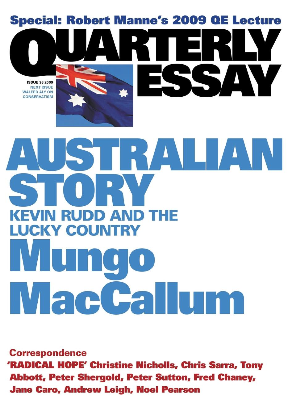 Mungo MacCallum Australian Story. Kevin Rudd and the Lucky Country: Quarterly Essay 36