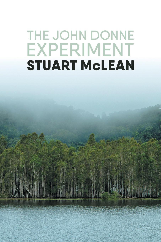 Stuart McLean The John Donne Experiment enrico giuseppe dapei donne